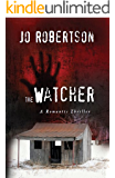 The Watcher (Bigler County Romantic Thrillers Book 1) (English Edition)