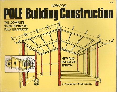 Low-Cost Pole Building Construction