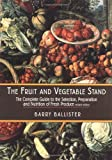 The Fruit and Vegetable Stand, Barry Ballister, 1585671479