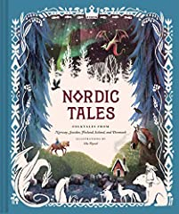 Trolls haunt the snowy forests, and terrifying monsters roam the open sea.A young woman journeys to the end of the world, and a boy proves he knows no fear.This collection of 16 traditional tales transports readers to the enchanting world of ...