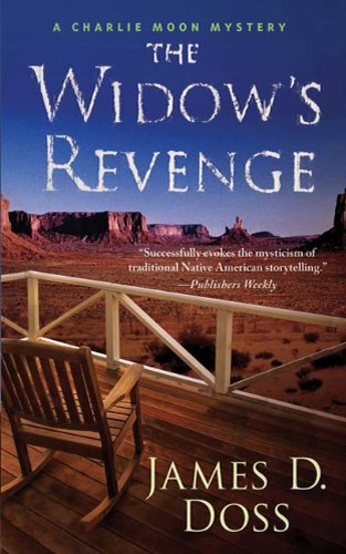 The Widow's Revenge: A Charlie Moon Mystery (Charlie Moon Series Book 14)
