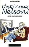 C'est à vous, Nelson ! par Monfort