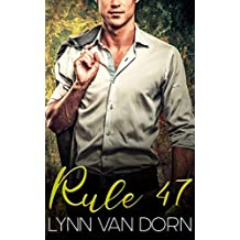 Rule Forty-Seven
