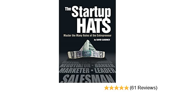 Amazon the startup hats master the many roles of the amazon the startup hats master the many roles of the entrepreneur ebook david gardner kindle store fandeluxe Gallery