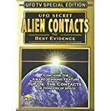 UFO Secret: Alien Contacts - The Best Evidence