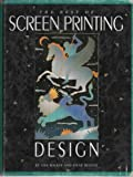 Best of Screen Printing Design, Lisa Walker and Steve Blount, 0935603174