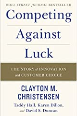 Competing Against Luck Story Innovation Hardcover
