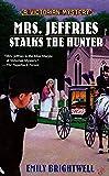 Mrs. Jeffries Stalks the Hunter (A Victorian Mystery)