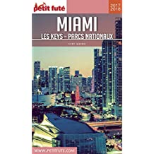 MIAMI 2017/2018 Petit Futé (City Guide)
