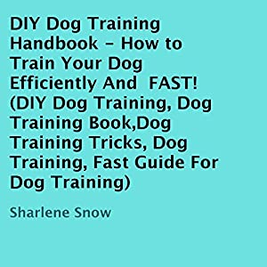 DIY Dog Training Handbook Audiobook