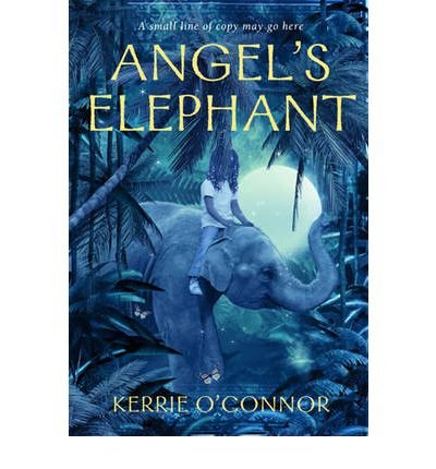 By Kerrie O'Connor Angel's Elephant (Telares Trilogy) [Paperback]