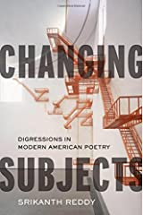 Changing Subjects: Digressions in Modern American Poetry Hardcover
