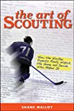 The Art of Scouting, Shane Malloy, 0470681500