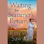 Waiting for Summer's Return | Kim Vogel Sawyer