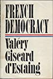 img - for French Democracy book / textbook / text book