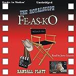 The Royalscope Fe-As-Ko: Fe-As-Ko Series, 2   Randall Platt