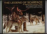 The Legend of Scarface: A Blackfeet Indian Tale