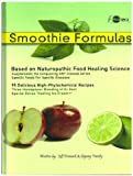 Smoothie Formulas by Jeff Primack (2005-11-11)