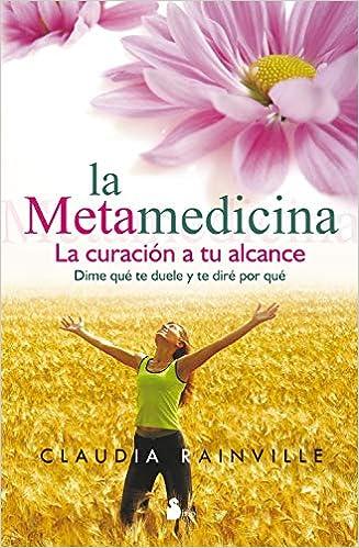 Metamedicina, La (Spanish Edition): Claudia Rainville: 9788478086023: Amazon.com: Books