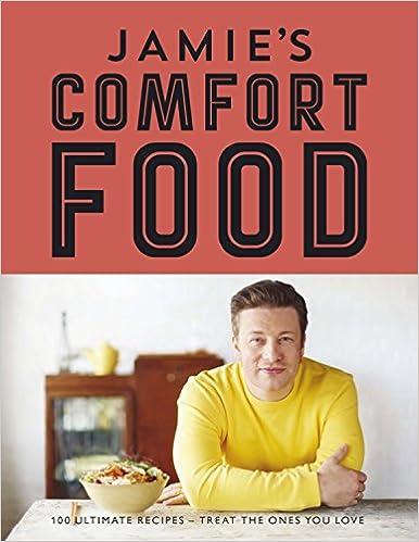 Jamies comfort food amazon jamie oliver 9780718159535 books forumfinder Choice Image