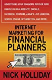 Internet Marketing for Financial Planners, Nick Holliday, 1456437518