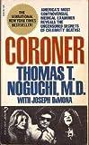 Coroner, Thomas T. Noguchi and Joseph DiMona, 0671624938