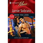 Made You Look | Jamie Sobrato