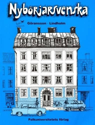 Nyborjarsvenska: Nyborjarbok I Svenska Som Frammande Sprak: Textbook (Swedish Edition)