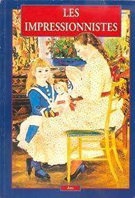 Les impressionistes par  Éditions de la Connaissance