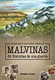img - for Malvinas, 82 Historias de una guerra book / textbook / text book
