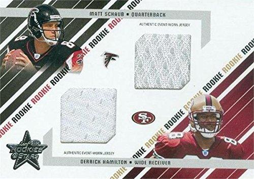 Matt Schaub & Derrick Hamilton player worn jersey patch football card (Falcons, 49ers) 2004 Leaf Rookies & Stars #297