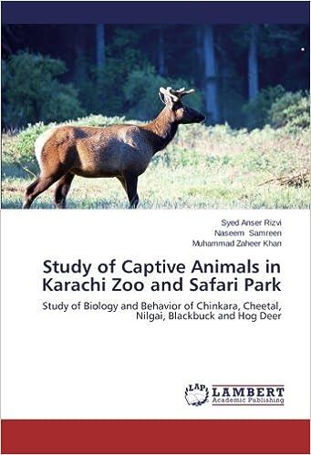 Amazon com: Study of Captive Animals in Karachi Zoo and Safari Park