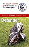 img - for Master the Game: Soccer Defender book / textbook / text book