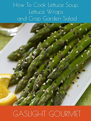How To Cook Asparagus Terrine, Szechwan Asparagus and Asparagus Tomato Salad by