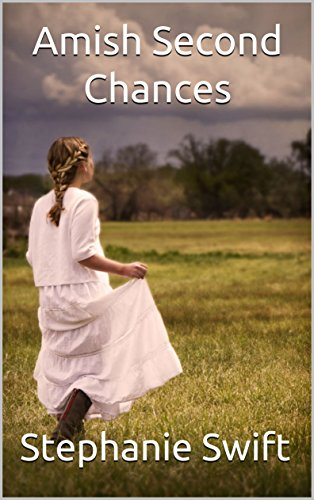 Amish Second Chances: A Collection of Amish Romance Short Stories by [Swift, Stephanie]