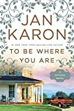 img - for To Be Where You Are (A Mitford Novel) book / textbook / text book