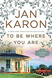 To Be Where You Are (A Mitford Novel)