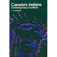 Canada's Indians: Contemporary conflicts