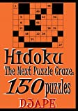 Hidoku: The Next Puzzle Craze - 150 Puzzles