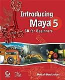 Introducing Maya 5, Dariush Derakhshani, 0782142397