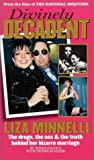 img - for Divinely Decadent: The Strange Life and Loves of Liza Minnelli by Sarah Gallick (2003-01-02) book / textbook / text book