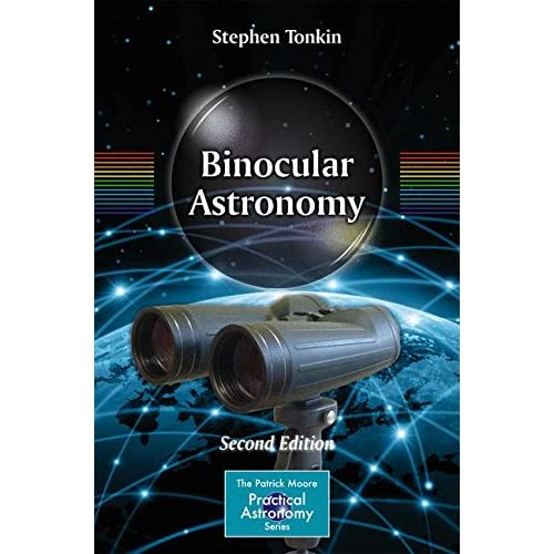 Binocular Astronomy (The Patrick Moore Practical Astronomy Series)