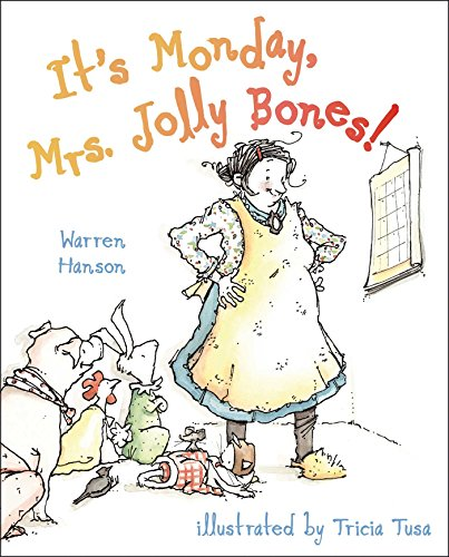 It's Monday, Mrs. Jolly Bones! by [Hanson, Warren]