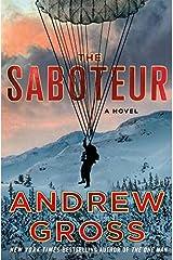 The Saboteur: A Novel Hardcover