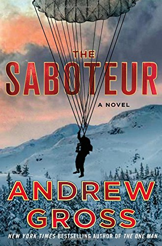 The Saboteur  A Novel