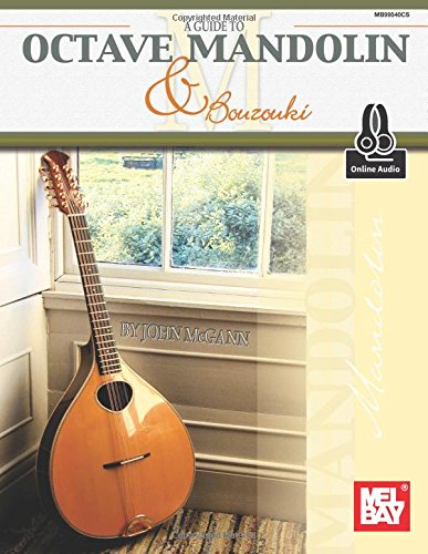 A Guide to Octave Mandolin & Bouzouki