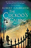 img - for The Cuckoo's Calling (Cormoran Strike) by Robert Galbraith (2013-04-18) book / textbook / text book