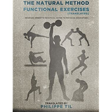 The Natural Method: Functional Exercises (Volume 3)