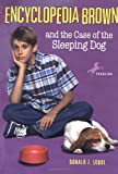 Encyclopedia Brown and the Case of the Sleeping Dog, Donald J. Sobol, 0553485172