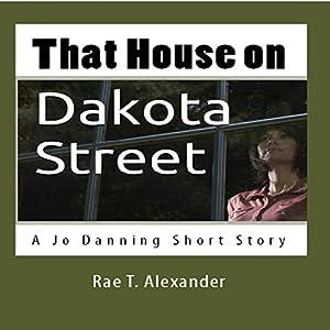 That House on Dakota Street Audiobook